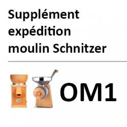 Supplément expédition moulin Schnitzer OM1