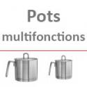 Pots multifonctions